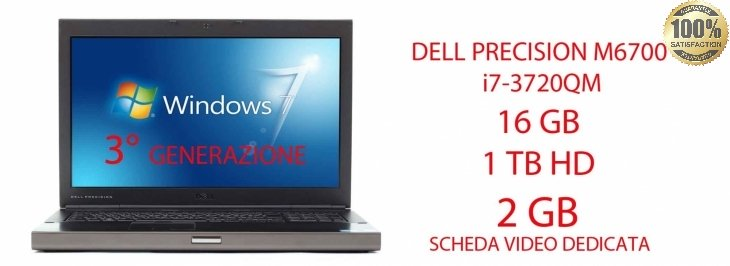 DELL PRECISION M6700 i7-3720QM 16 GB 1 TB  DVD-RW SCHEDA VIDEO DEDICATA DA 2GB NVIDA QUADRO K3000M WINDOWS  7 PRO