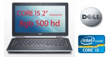 "Dell Latitude E6320 13.3"" - Core i5 2520M - Windows 7 Pro – 8 GB RAM - 500 GB HDD-Garanzia 180 giorni. Alimentatore incluso."