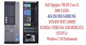 Dell Optiplex 790 DT Core i5-2400 3.1GHz 4Gb 256 SSD -DVD-RW-WIFI 150+SCHEDA VIDEO DA 1GB DEDICATA (NUOVA) Mps-Windows 7-10 Professional