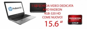 "(FANTASTICO COME NUOVO ) HP ProBook 655 G1 –AMD A8-4500M 15.6"" 4GB-320HD CON SCHEDA VIDEO DEDICATA ATI Radeon HD7640G- CON WINDOWS 7-10 PRO -GARANZIA"