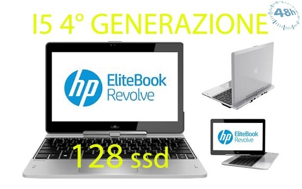 HP EliteBook Revolve 4° GEN  810 G2 i5-4300u 4 gb 128 ssd 2.1GHz windows 10 pro garanzia 12 mesi