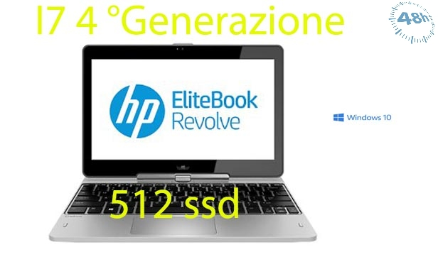 HP EliteBook Revolve 810 G2 i7-4600u  512 ssd 8 gb 2.1GHz windows 10 pro garanzia 12 mesi