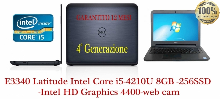 Latitude E3340 Latitude  Intel Core i5-4210U (3M Cache, up to 2.70 GHz), 8GB 1600MHz DDR3L, 256 SSD SAMSUNG  -Intel HD Graphics 4400-web cam -Garanzia 12 mesi-Come Nuovo