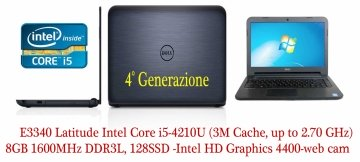 Latitude E3340 Latitude  Intel Core i5-4210U (3M Cache, up to 2.70 GHz), 8GB 1600MHz DDR3L, 128SSD -Intel HD Graphics 4400-web cam -Garanzia DIRETTA DELL FINO AL 28.06.2018+12 mesi-Come Nuovo.