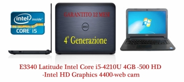 Latitude E3340 Latitude  Intel Core i5-4210U (3M Cache, up to 2.70 GHz), 4GB 1600MHz DDR3L, 500GB HDD 7200rpm, Intel HD Graphics 4400-web cam -Garanzia 12 mesi-Come Nuovo.