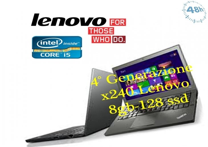 "Lenovo ThinkPad X240 12.5"" LED Ultrabook Intel Core i5-4300U 2.9GHz Max Turbo 8GB-128SSD -con windows 7-10 pro -Garanzia 12 mesi"