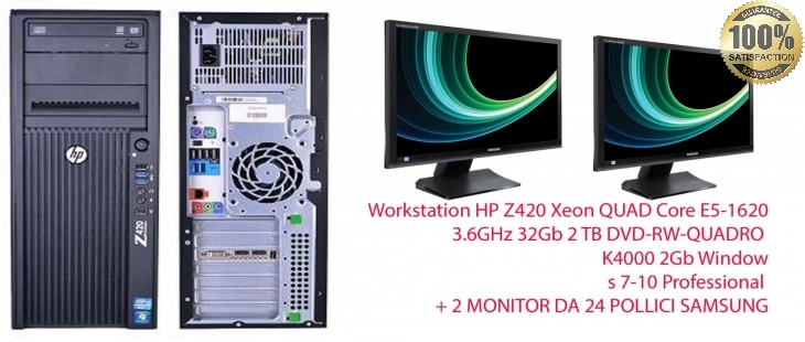Workstation HP Z420 Xeon QUAD Core E5-1620 3.6GHz 32Gb 2 TB  DVD-RW-QUADRO K4000 2Gb Windows 7-10 Professional + 2 MONITOR DA 24 POLLICI SAMSUNG